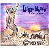 It's Only Change by Quincy Mumford