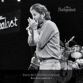 Rockpalast: Blues Rock Legends Vol. 2 by Paul Butterfield