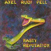 Nasty Reputation by Axel Rudi Pell