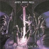 The Masquerade Ball by Axel Rudi Pell