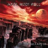The Ballads III by Axel Rudi Pell