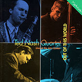 Out of This World by Ted Nash Quartet