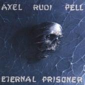 Eternal Prisoner by Axel Rudi Pell