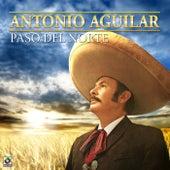 Paso del Norte by Antonio Aguilar