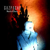 March of Ghosts by Gazpacho
