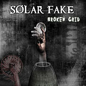 Broken Grid by Solar Fake