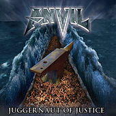 Juggernaut Of Justice von Anvil