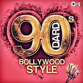 90's Dard (Bollywood Style) by Various Artists
