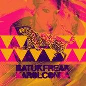 Batuk Freak by Karol Conka