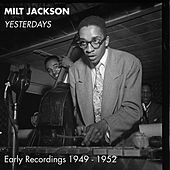 Yesterdays by Milt Jackson