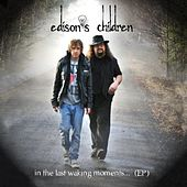 In the Last Waking Moments... (EP) by Edison's Children