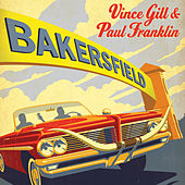 Bakersfield by Vince Gill