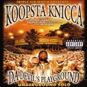 Da Devil's Playground: Underground Solo von Koopsta Knicca