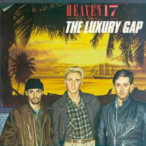 The Luxury Gap by Heaven 17