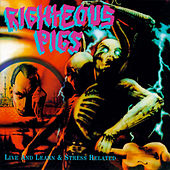 Stress related / Live and learn by Righteous Pigs