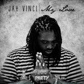My Love - Single by Jah Vinci