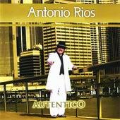 Autentico de Antonio Rios