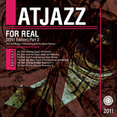 For Real (2011 Edition) Part 2 de Atjazz