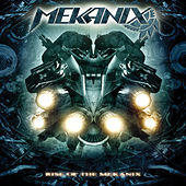 Rise of the Mekanix by The Mekanix
