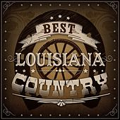 Best Louisiana Country de Various Artists