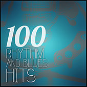 100 Rhythm and Blues Hits von Various Artists
