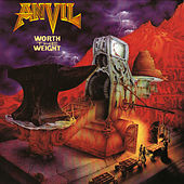 Worth The Weight von Anvil