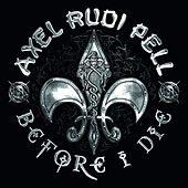 Before I Die by Axel Rudi Pell