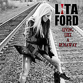 Living Like a Runaway de Lita Ford