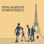 Sympathique de Pink Martini