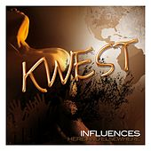 Influences by Kwest