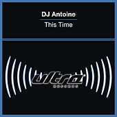 This Time by DJ Antoine