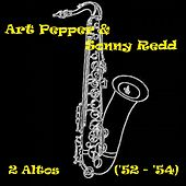 2 Altos ('52 - '54) by Art Pepper