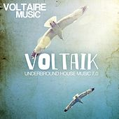 Voltaik 7.0 (Underground House Music) by Various Artists