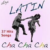 Latin Cha Cha Cha for Dance (Music for Dancers - Musica Per Ballerini, 37 Hits Songs) de Various Artists