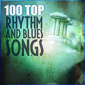 100 Top Rhythm and Blues Songs von Various Artists