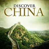 Discover China by Various Artists