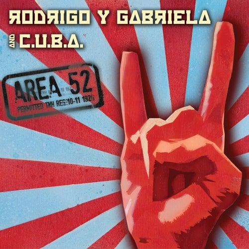 Area 52 by Rodrigo Y Gabriela