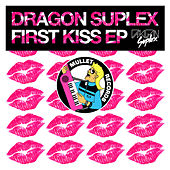 First Kiss EP de Dragon Suplex