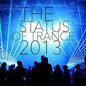 The Status of Trance 2013 de Various Artists
