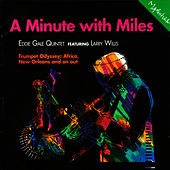 A Minute With Miles by Eddie Gale
