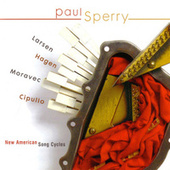 New American Song Cycles by Paul Sperry