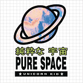 Pure Space by Unicorn Kid