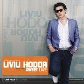 Sweet Love by Liviu Hodor