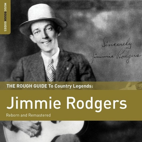 Rough Guide To Jimmie Rodgers by Various Artists