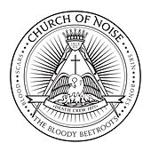 Church Of Noise (Remixes) von The Bloody Beetroots
