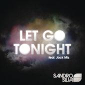 Let Go Tonight EP von Sandro Silva