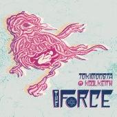 The Force de TOKiMONSTA