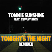Tonights The Night (Remixes Part 1) von Tommie Sunshine