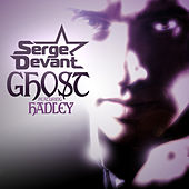 Ghost (Remixes) by Serge Devant