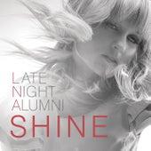 Shine by Late Night Alumni